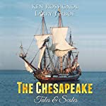 The Chesapeake: Tales & Scales: Selected Short Stories from The Chesapeake | Ken Rossignol,Larry Jarboe