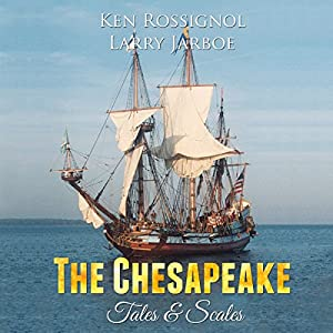 The Chesapeake: Tales & Scales Audiobook