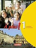 'A plus! Franzosisch fur Gymnasien, Teil 1' von Hans Bächle