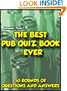 Answer That! The Best Pub Quiz Book...Ever