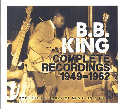 B.B. King - Complete Recordings 1949-1962 (6cd Box Set) - Zortam Music