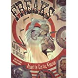 Freaks: Alive, on the Inside! ~ Annette Curtis Klause