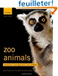 Zoo Animals: Behaviour, Management, a...