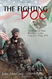 img - for The Fighting Doc: The Rhodesian Bush War Diary of John Coey, KIA 19 July 1975 book / textbook / text book