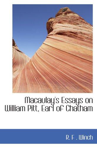 Macaulay's Essays on William Pitt, Earl of Chatham