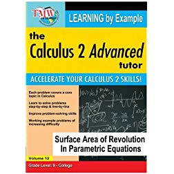 Calculus 2 Advanced Tutor: Surface Area of Revolution In Parametric Equations