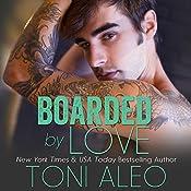 Boarded by Love | Toni Aleo