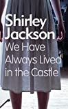 Shirley Jackson We Have Always Lived In The Castle (Large Print Book)