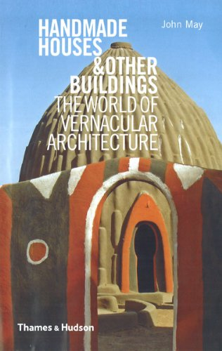 Handmade Houses & other Buildings : The world of vernacular architecture