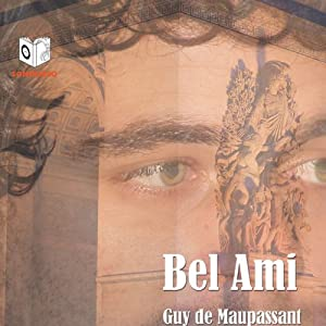 Bel Ami   [Guy de Maupassant]