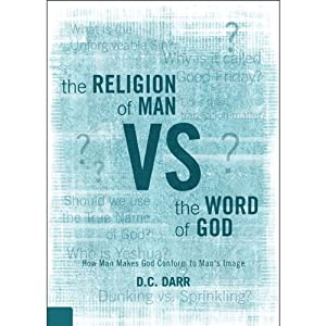The Religion of Man vs. the Word of God Audiobook