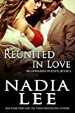 Reunited in Love (Billionaires in Love Book 2) (English Edition)