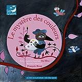 """Afficher """"Le Mystère des couleurs"""""""