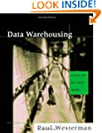 Data Warehousing: Using the Wal-Mart...