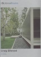 Craig Ellwood: 15 Houses