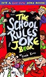 The School Rules Joke Book (Red Fox Joke Books) (0099401983) by King, Karen