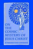 img - for On The Cosmic Mystery of Jesus Christ (Popular Patristics Series Book 25) book / textbook / text book