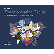 LONDON: The Information Capital: 100 maps and graphics that will change how you view the city (Hardcover)