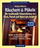 echange, troc Herbert Feldkamp - Räuchern und Pökeln. DIe traditionelle Konservierung von Fisch und Fleisch neu entdeckt (Livre en allemand)