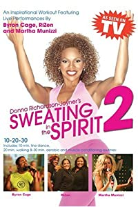 Sweating in the Spirit 2 With Donna Richardson-Joyner