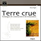Terre crue : Technique de construction et de restauration