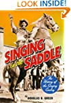 Singing in the Saddle: The History of...