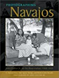 img - for Photographing Navajos: John Collier Jr. on the Reservation, 1948-1953 book / textbook / text book