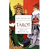 Tarot: A Key to the Wisdom of the Agesby Paul Foster Case
