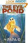 The Evil Pond: Legend Of The Golden W...