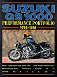R.M. Clarke Suzuki GS1000 Performance Portfolio 1978-1981 (Brooklands Books Road Test Series)