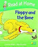 Cynthia Rider Read at Home: Level 2c: Floppy and the Bone