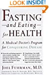 Fasting-And Eating-For Health: A Medi...