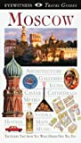 img - for Eyewitness Travel Guide to Moscow by Rice, Melanie, Rice, Chris (1998) Paperback book / textbook / text book