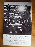 img - for The Poetry of Survival: Post-War Poets of Central and Eastern Europe (Penguin International Poets) book / textbook / text book