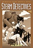 Steam Detectives, Vol. 4 (1569316740) by Asamiya, Kia