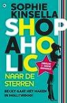 Shopaholic naar de sterren: becky gaa... door Sophie Kinsella