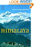 Himalaya: Life on the Edge of the World