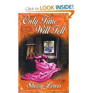 Only Time Will Tell (Time Passages Romance) Sherry Lewis