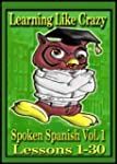 Learning Like Crazy: Spoken Spanish,...