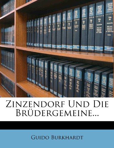 Zinzendorf Und Die Brüdergemeine...