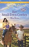 Image of Her Small-Town Cowboy (Oaks Crossing)