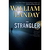 The Strangler: A Novel | [William Landay]