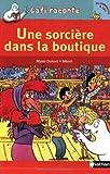 """Afficher """"Une Sorcière dans la boutique"""""""
