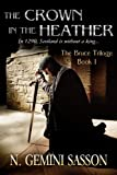 The Crown in the Heather (The Bruce Trilogy)