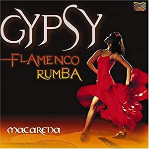 Macarena - Macarena: Gypsy Flamenco Rumba - Amazon.com Music