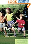The Social Play Record: A Toolkit for...