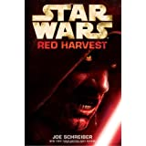 Red Harvest: Star Warsby Joe Schreiber