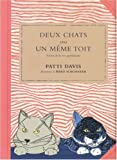 Deux chats sous un mme toit : Scnes de la vie quotidienne