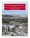 img - for Creating a Scottish Parliament book / textbook / text book
