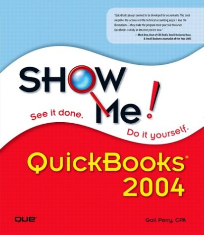 Show Me! Quickbooks 2004, GAIL PERRY